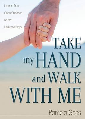Picture of Take My Hand and Walk with Me