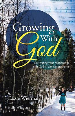Picture of Growing with God