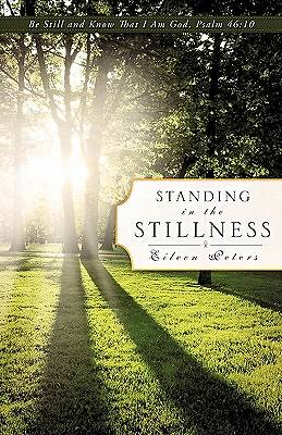 Standing in the Stillness