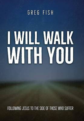 Picture of I Will Walk with You