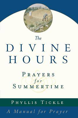 Picture of The Divine Hours Prayers for Summertime