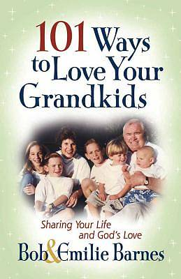 Picture of 101 Ways to Love Your Grandkids