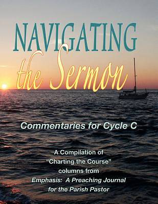 Navigating the Sermon, Cycle C