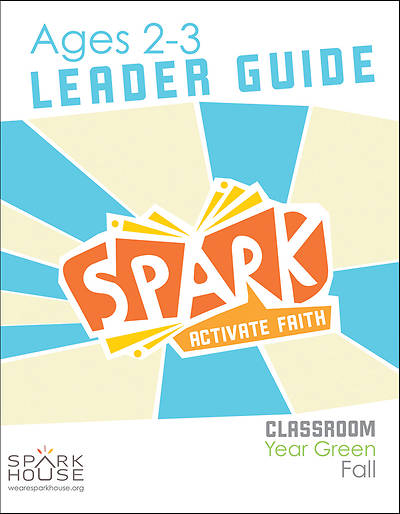 Picture of Spark Classroom Ages 2-3 Leader Guide Year Green Fall