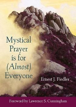 Picture of Mystical Prayer Is for (Almost) Everyone