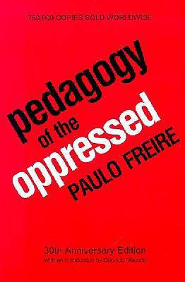 Pedagogy of the Oppressed 30th Edition