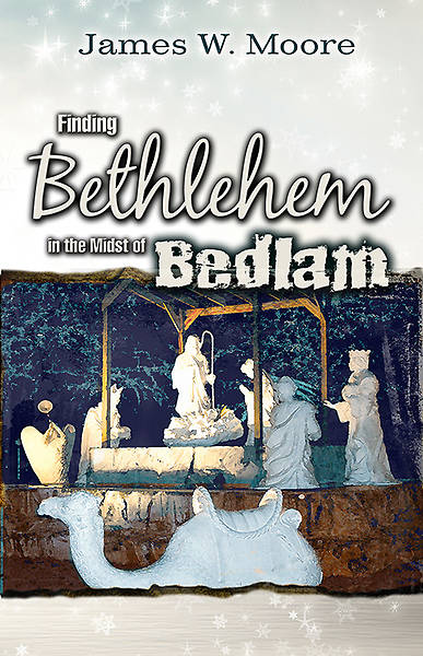 Finding Bethlehem in the Midst of Bedlam - Adult Study - eBook [ePub]