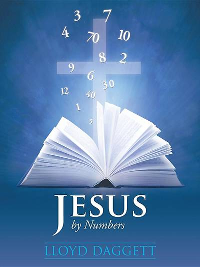 Jesus by Numbers