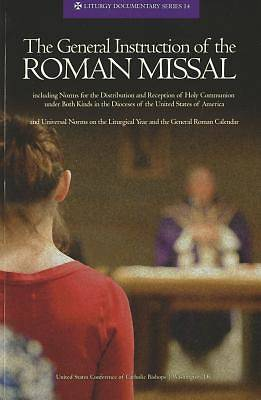 The General Instruction of the Roman Missal (REV. Ed.)