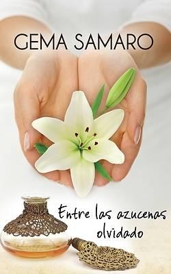 Picture of Entre Las Azucenas Olvidado