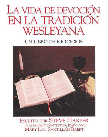 Picture of La Vida de Devocion en la Tradicion Wesleyana