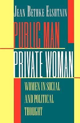 Public Man, Private Woman