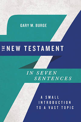 Picture of The New Testament in Seven Sentences