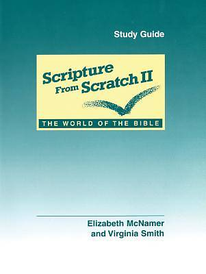 Scripture from Scratch II