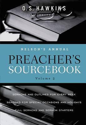 Picture of Nelson's Annual Preacher's Sourcebook, Volume 3