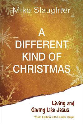 A Different Kind of Christmas Youth Edition With Leader Helps - eBook [ePub]