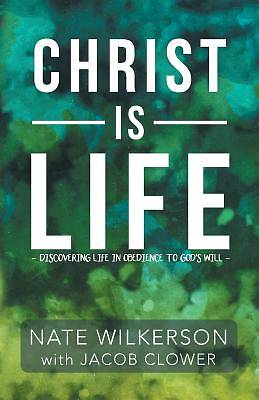 Christ Is Life