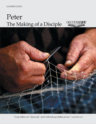 Peter: The Making of a Disciple Leader Guide
