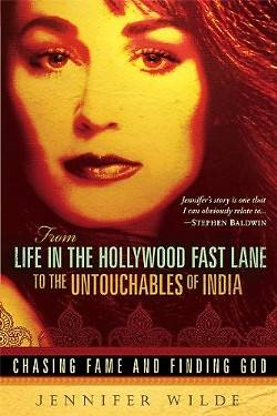 From Life in the Hollywood Fast Lane to the Untouchables of India