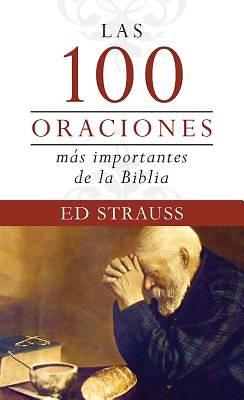 Picture of Las 100 Oraciones Más Importantes de la Biblia