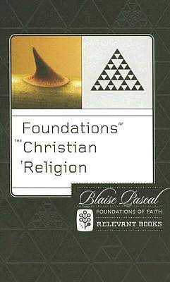 Foundations of the Christian Religion Volume 6