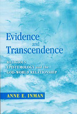 Evidence and Transcendence