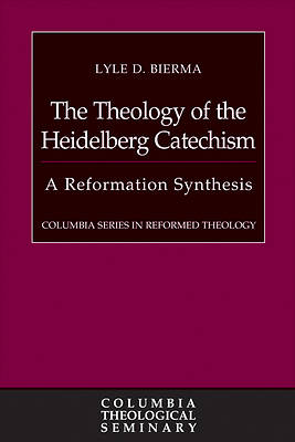 Picture of The Theology of the Heidelberg Catechism