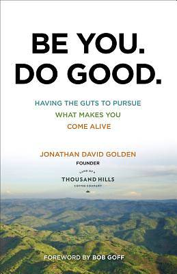Be You. Do Good. [ePub Ebook]