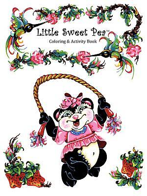 Little Sweet Pea[ Coloring & Activity Book