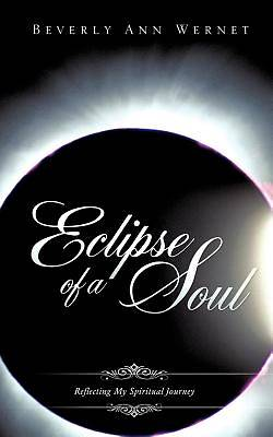Eclipse of a Soul