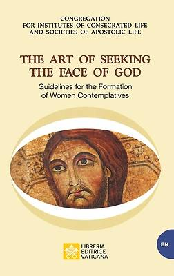 Picture of The Art of Seeking the Face of God. Guidelines for the Formation of Women Contemplatives