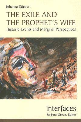 The Exile and the Prophets Wife