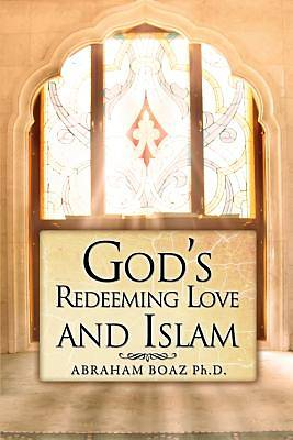 Picture of God's Redeeming Love and Islam