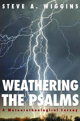 Weathering the Psalms