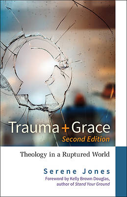 Picture of Trauma and Grace, 2nd Edition