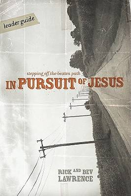 In Pursuit of Jesus Leaders Guide
