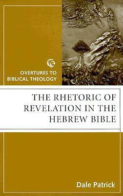 The Rhetoric of Revelation in the Hebrew Bible