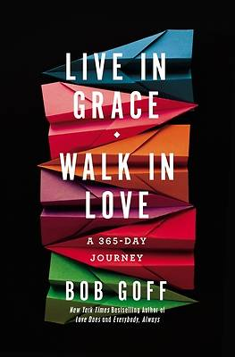 Picture of Live in Grace, Walk in Love