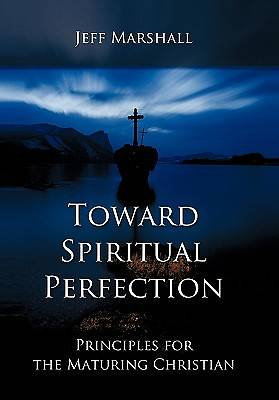 Toward Spiritual Perfection