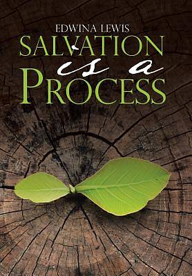Salvation Is a Process