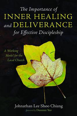 Picture of The Importance of Inner Healing and Deliverance for Effective Discipleship