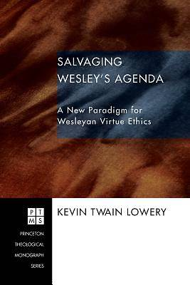Salvaging Wesleys Agenda