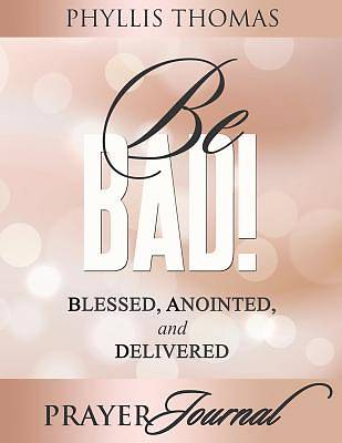Picture of Be BAD! Prayer Journal
