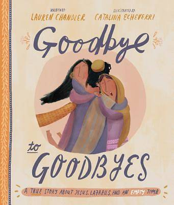 Picture of Goodbye to Goodbyes