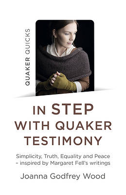 Picture of Quaker Quicks - In Step with Quaker Testimony