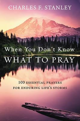 Picture of When You Don't Know What to Pray