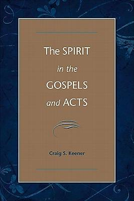 Spirit in the Gospels and Acts