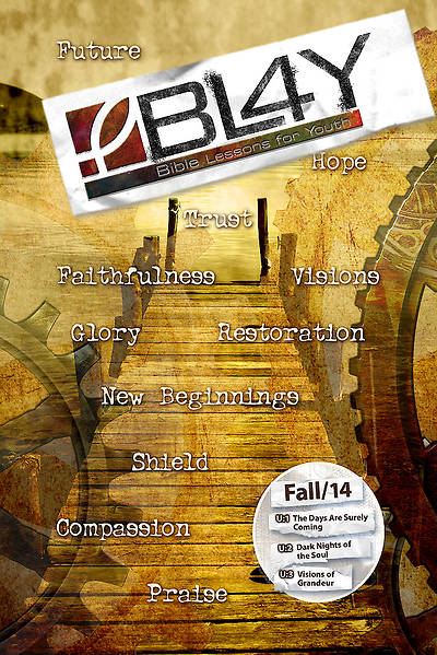 Bible Lessons for Youth Fall 2014 Student