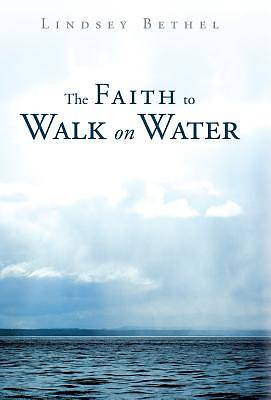 Picture of The Faith to Walk on Water