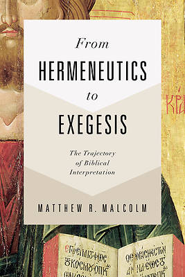 Picture of From Hermeneutics to Exegesis